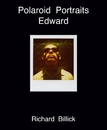 Polaroid Portraits Edward, as listed under Fine Art Photography