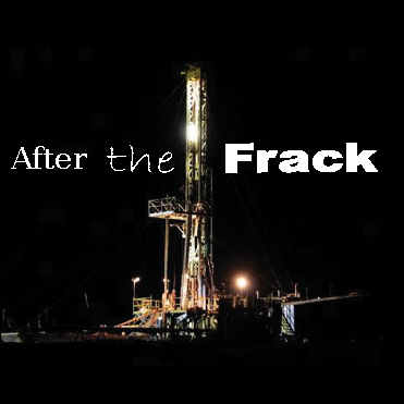Ver After the Frack por Clarissa Plank