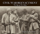 CIVIL WAR REENACTMENT, as listed under Arts & Photography