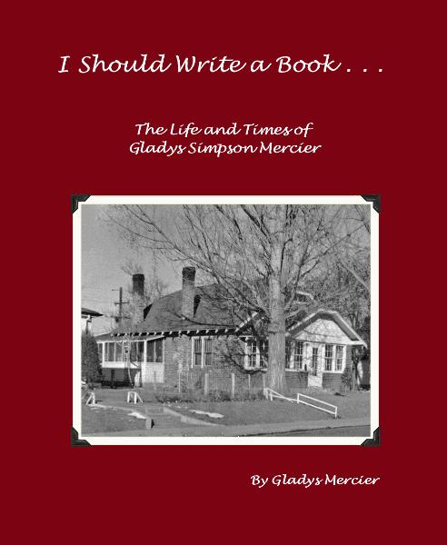 View I Should Write a Book . . . by Gladys Mercier