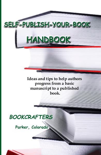 Ver SELF-PUBLISH-YOUR-BOOK HANDBOOK por BookCrafters Parker, Colorado