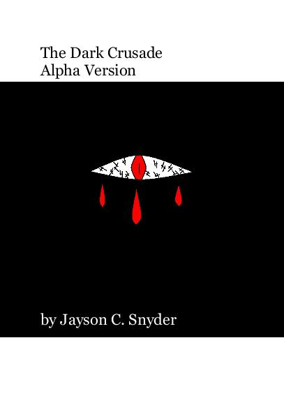 View The Dark Crusade by Jayson C. Snyder
