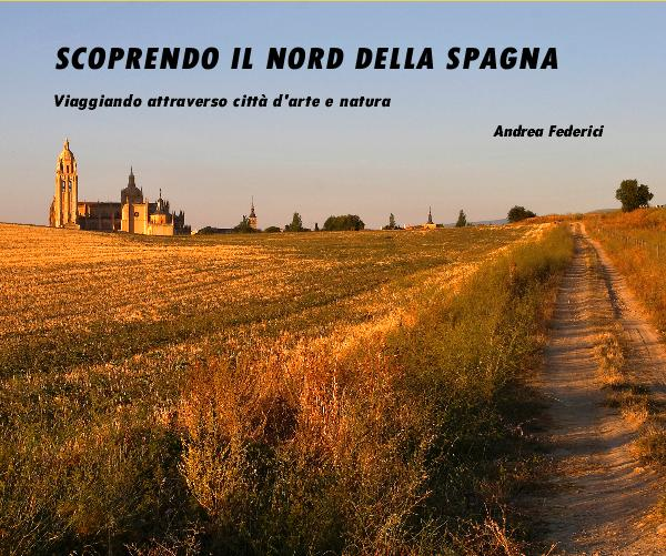 Click to preview SCOPRENDO IL NORD DELLA SPAGNA photo book