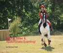 Sophie Miller & Apatchonata Eventing!, as listed under Sports & Adventure