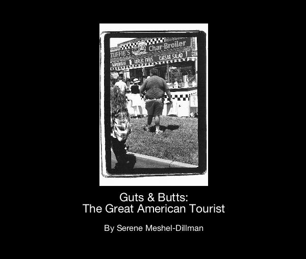 Ver Guts & Butts: The Great American Tourist por Serene Meshel-Dillman