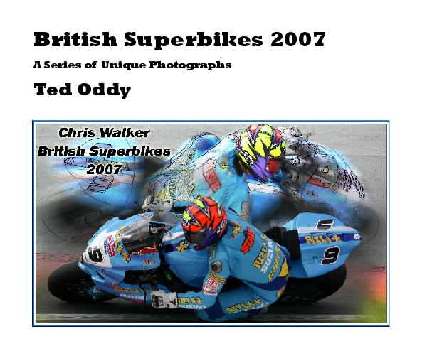 Ver British Superbikes 2007 por Ted Oddy