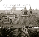 My Sweet Rome - a travel guide to the local Rome, as listed under Travel