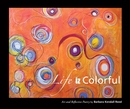 Life iz Colorful - Fine Art photo book