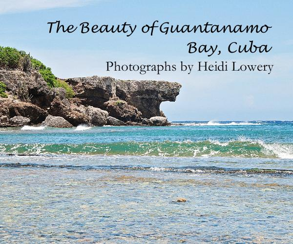 View The Beauty of Guantanamo Bay, Cuba Photographs by Heidi Lowery by Heidi Lowery