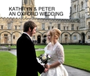 KATHRYN & PETER AN OXFORD WEDDING, as listed under Wedding