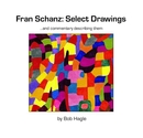 Fran Schanz: Select Drawings