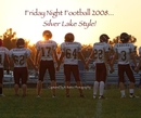 Friday Night Football 2008... Silver Lake Style! - Sports & Adventure photo book