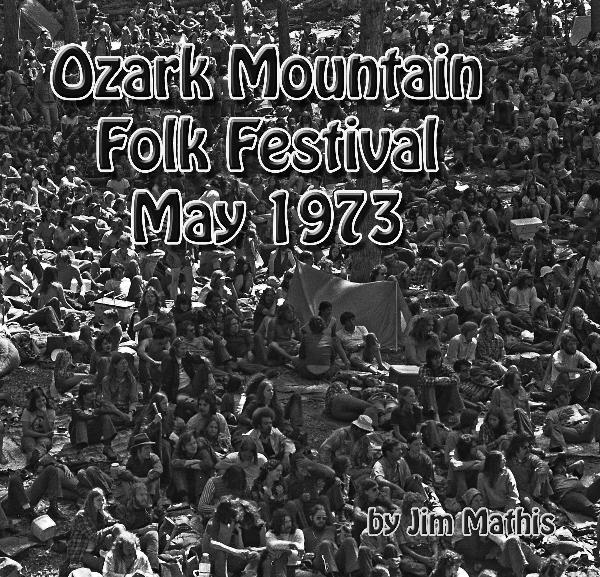 View Ozark Mountain Folk Festival 1973 by Jim Mathis