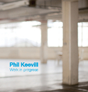 Phil Keevill - Arts & Photography photo book