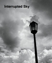 Interrupted Sky, as listed under Arts & Photography