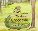 The Kiwi and the Woodland Crocodile, as listed under Children