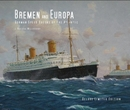 Bremen and Europa - German Speed Queens of the Atlantic, as listed under History