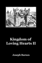 Kingdom of Loving Hearts II - Poetry pocket and trade book