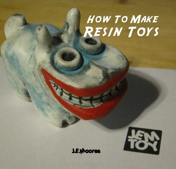 View How To Make Resin Toys by J E Moores