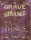 Grave or Strange or Beautiful Things - Fine Art photo book