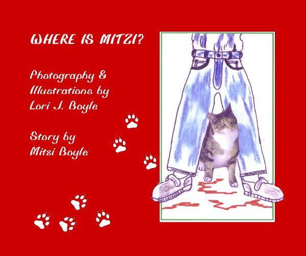 View WHERE IS MITZI? by Lori J Boyle & Mitzi Boyle