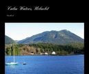 Calm Waters, Ucluelet - photo book