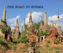 THE ROAD TO BURMA - Travel photo book