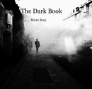 The Dark Book Micke Berg - Arts & Photography photo book