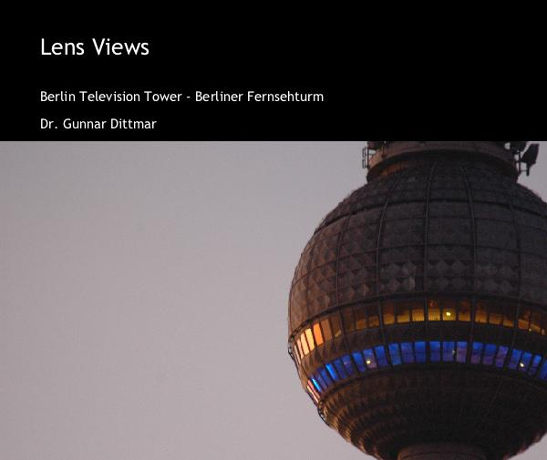 View Lens Views by Dr. Gunnar Dittmar