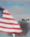 CAF Airshow 2007, as listed under Arts & Photography