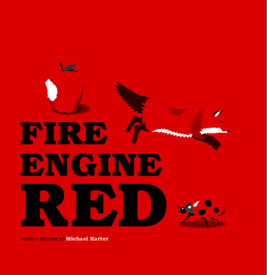 View Fire Engine Red by Michael Karter