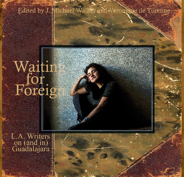 View Waiting for Foreign by J. Michael Walker and Veronique de Turenne, Editors