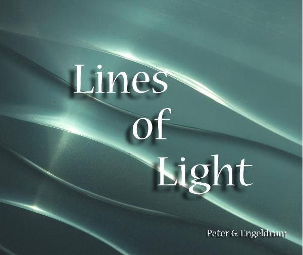 View Lines of Light by Peter G. Engeldrum