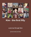 Kim - the first fifty