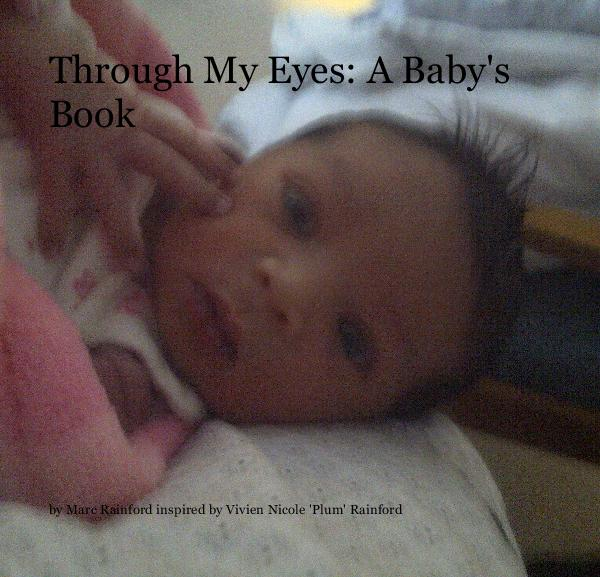Click to preview Through My Eyes: A Baby's Book photo book