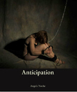 Anticipation, as listed under Sex & Relationships