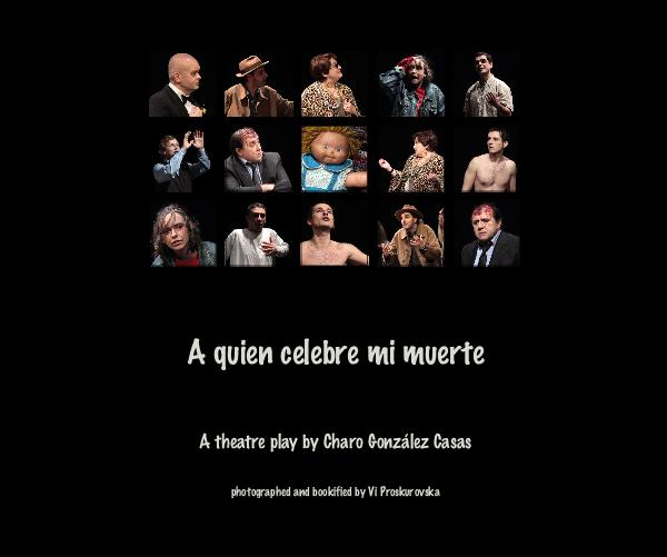 View A quien celebre mi muerte by photographed and bookified by Vi Proskurovska