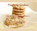 Heirloom Cookies Baked Goods From the Recipe Boxes of My Grandmothers Compiled, Edited & Photographed by Breeze Munson, as listed under Cooking