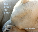The Great Ice Bear, as listed under Travel