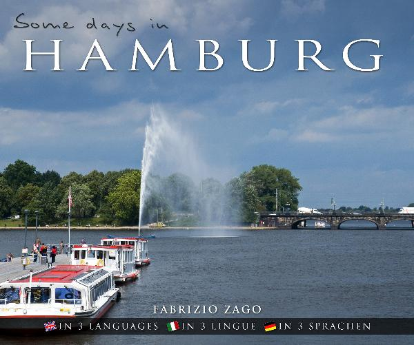 View Some days in Hamburg by Fabrizio Zago