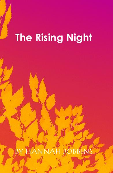Ver The Rising Night por HANNAH JOBBINS