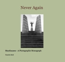 Never Again - Mauthausen, as listed under Fine Art Photography