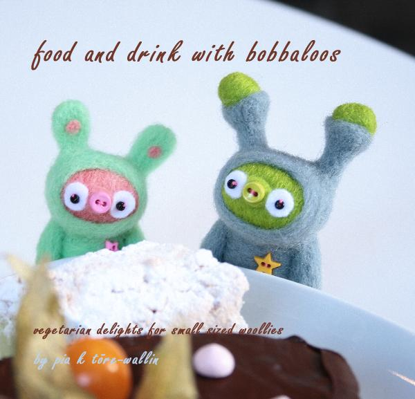 View food and drink with bobbaloos by pia k töre-wallin