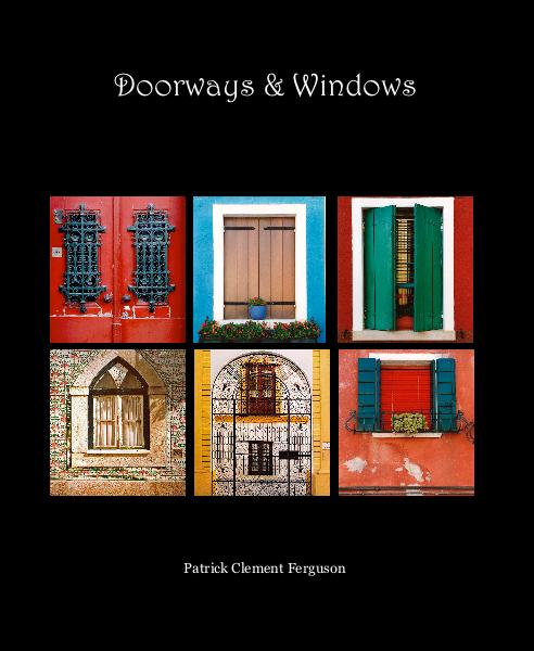 View Doorways & Windows by Patrick Clement Ferguson