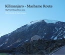 Kilimanjaro - Machame Route - Sports & Adventure photo book