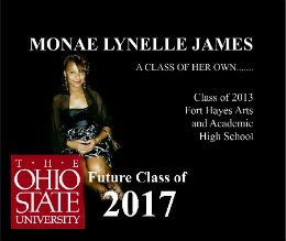 Ver MONAE LYNELLE JAMES  A CLASS OF HER OWN.......         Class of 2013 Fort Hayes Arts  and Academic  High School por gbd