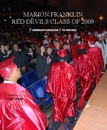 MARION FRANKLIN RED DEVILS CLASS OF 2009 Commencenment Ceremony Created by: Gearl Diggs - Educación libro de fotografías