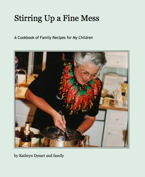 View Stirring Up a Fine Mess by Kathryn Dysart and family