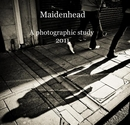 Maidenhead A photographic study 2011 - Arts & Photography photo book