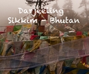 Darjeeling Sikkim - Bhutan, as listed under Travel